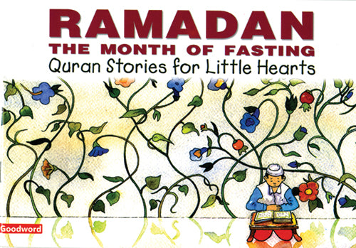 Ramadan - The  month of fasting - The Islamic Kid Store