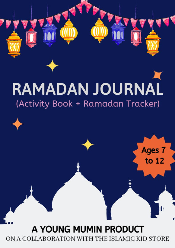 Ramadan Journal ( Activity book +Ramadan tracker)) - The Islamic Kid Store