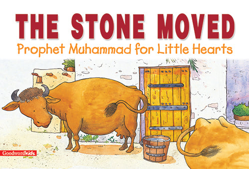 The Stone Moved - The Islamic Kid Store
