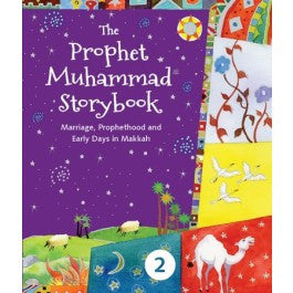 The Prophet Muhammad Storybook - 2 - The Islamic Kid Store