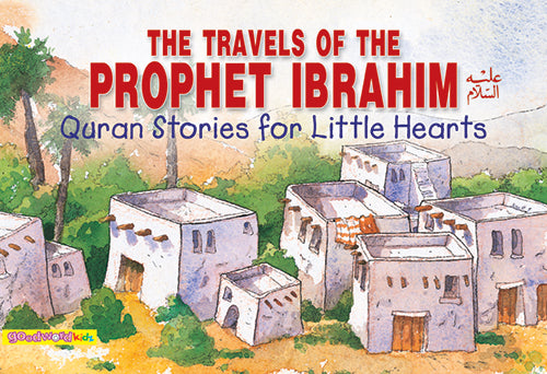 The Travels of Prophet Ibrahim - The Islamic Kid Store