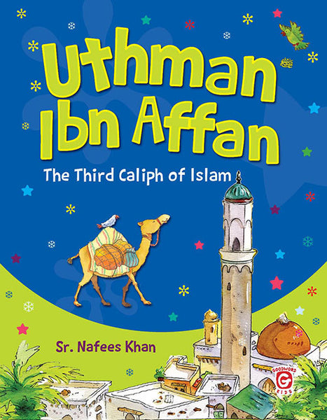 Uthman Ibn Affan - The Islamic Kid Store