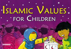 Islamic VAlues for children - The Islamic Kid Store