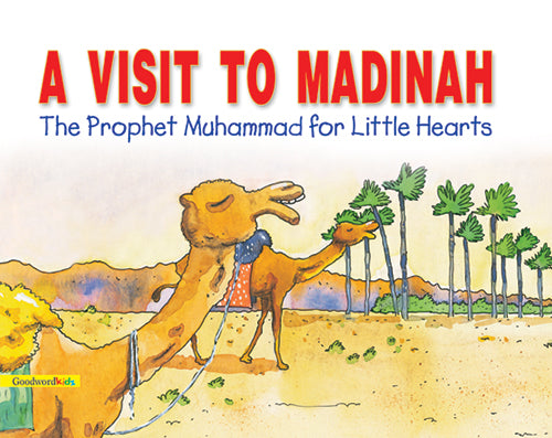 A visit to MAdinah - The Islamic Kid Store