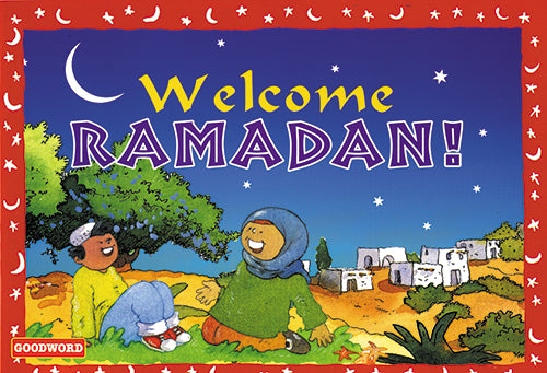 Welcome Ramadan - The Islamic Kid Store