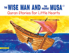 The Wise Man and Prophet Musa - The Islamic Kid Store