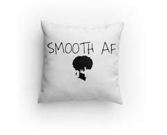 SMOOTH AF Pillow