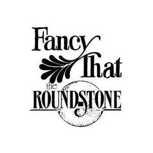 Fancy That & The Roundstone