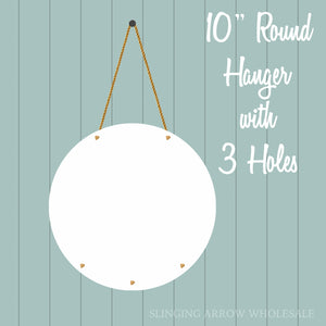 "10"" Round Hanger w/ Attachment Holes"