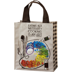 Daily Tote - Eating Is Necessity Cooking Is An Art