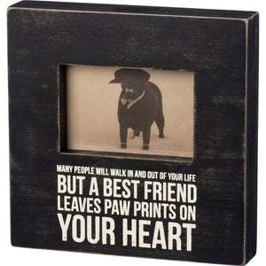 Many People Will Walk In And Out Of Your Life - But A Best Friend Leaves Paw Prints On Your Heart -  Box Sign