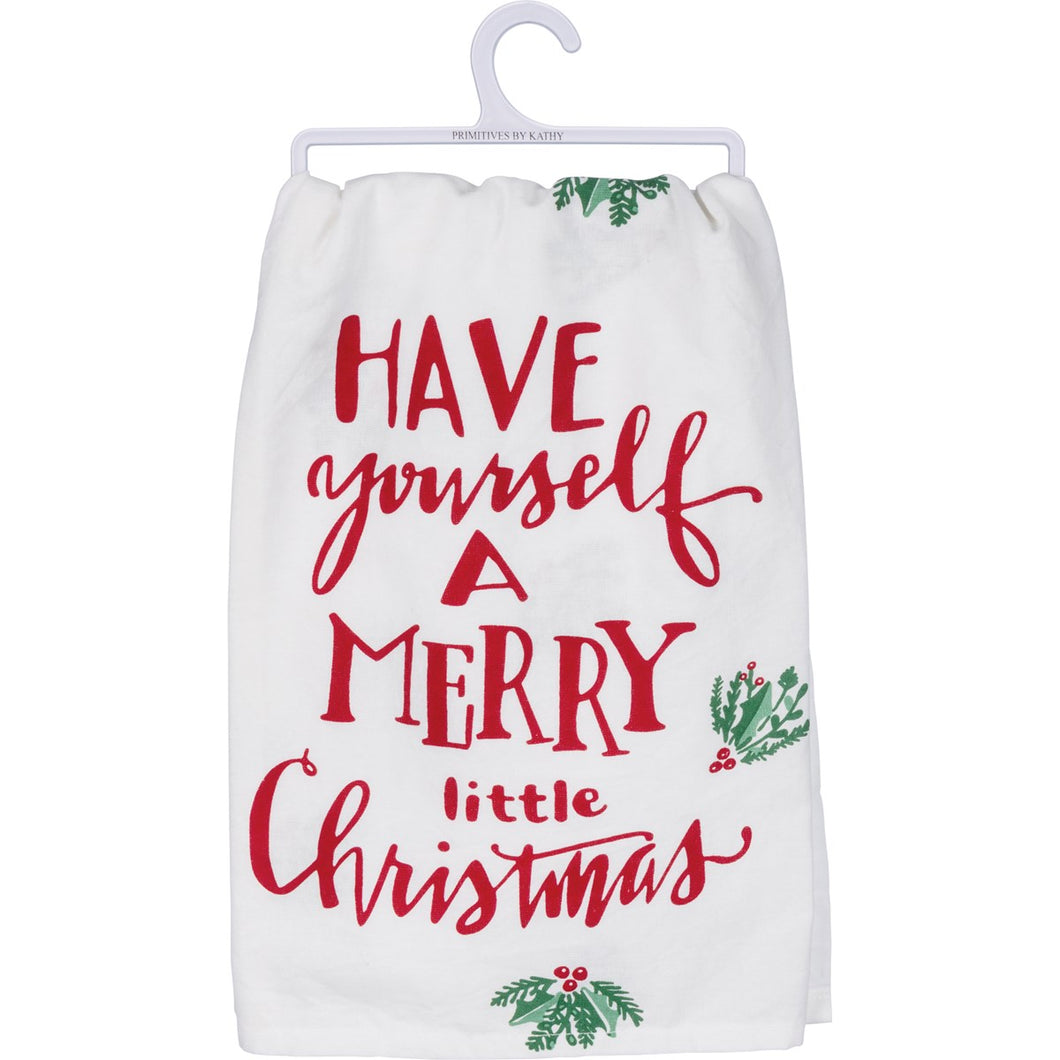 Have Yourself A Merry Little Christmas - Dish Towel