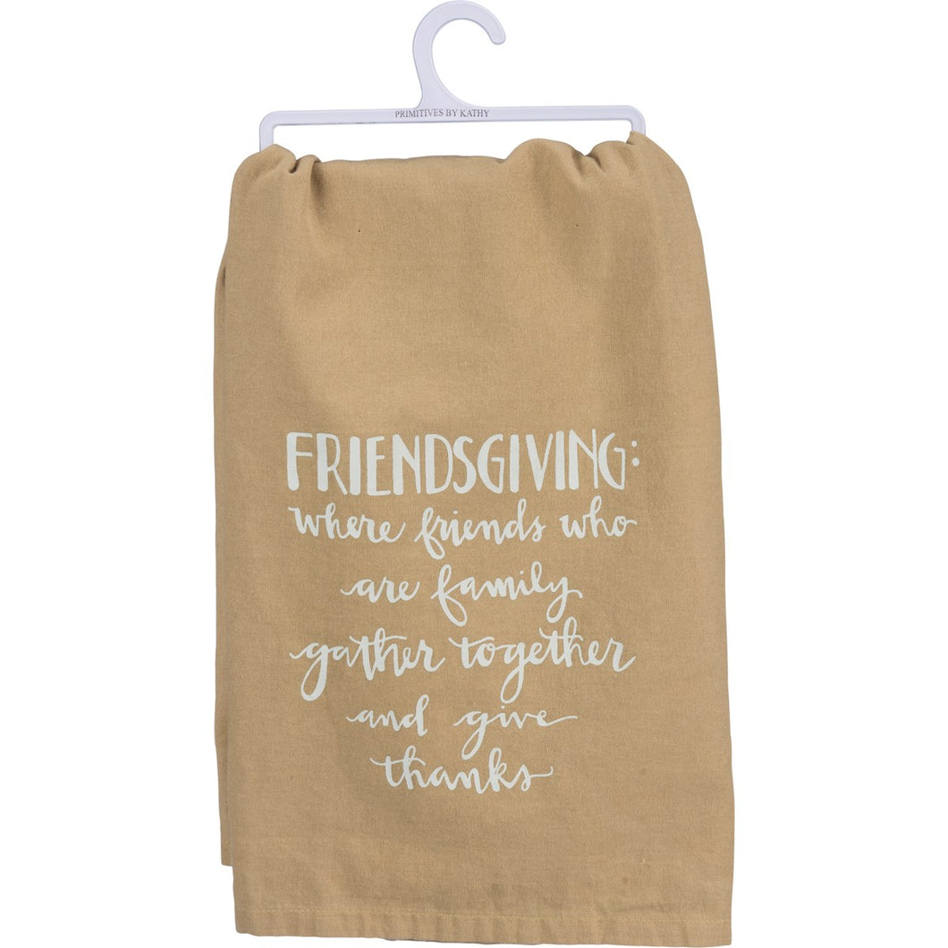 Friendsgiving: Friends Who Are Family - Dish Towel
