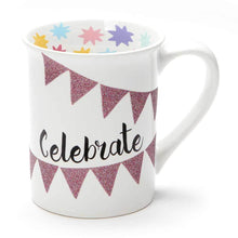 Load image into Gallery viewer, Celebrate Glitter  - Mug