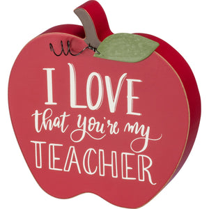 I love that you're my Teacher - Chunky Sitter
