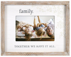 Family. Together we have it all Rustic Border Photo Frame