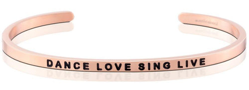 Mantraband Bracelet Dance Love Sing Live - Rose Gold