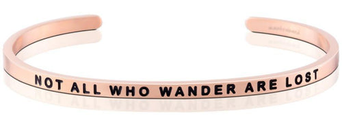 Mantraband Bracelet Not All Who Wander Are Lost - Rose Gold