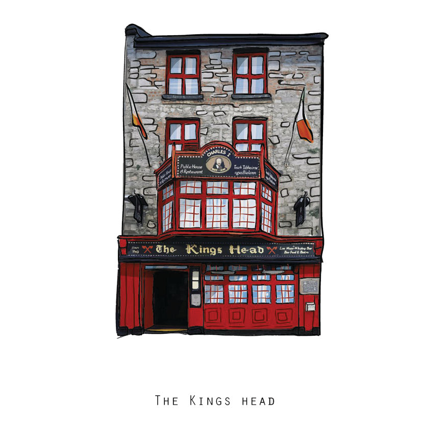 The KINGS HEAD - Galway Pub Print - Made in Ireland