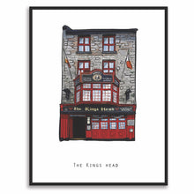 Load image into Gallery viewer, The KINGS HEAD - Galway Pub Print - Made in Ireland