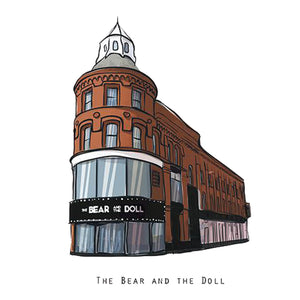 THE BEAR AND THE DOLL - Belfast Pub Print - Made in Ireland