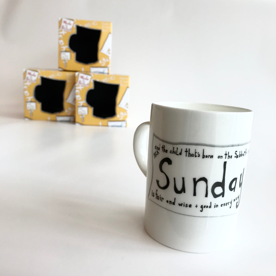 SUNDAYS CHILD - Bone China Mug Made in Belfast