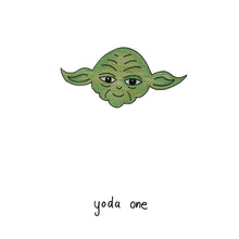Load image into Gallery viewer, Yoda One