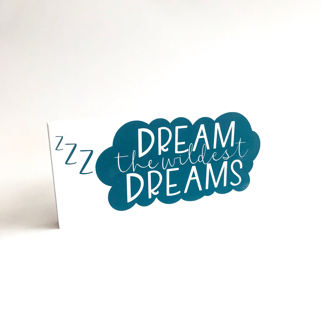 DREAM THE WILDEST DREAMS - Once Upon a Dandelion - Wood Art Sign - Made in Ireland