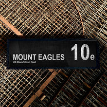 Load image into Gallery viewer, MOUNT EAGLES 10e Via Stewartstown Road