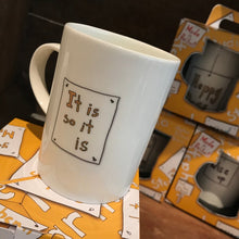 Load image into Gallery viewer, IT IS SO IT IS - Belfast - Slang - humorous - bone - china - mug