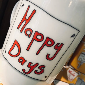 HAPPY DAYS  - Belfast - Slang - humorous - bone - china - mug