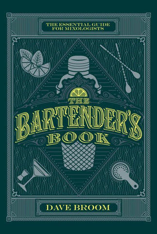 The Bartenders Book by Dave Broom