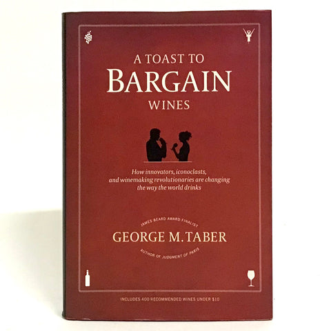 A Toast T Bargain Wines - book