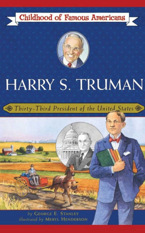 Harry S.  Truman (Childhood of Famous Americans Series) by George E. Stanley