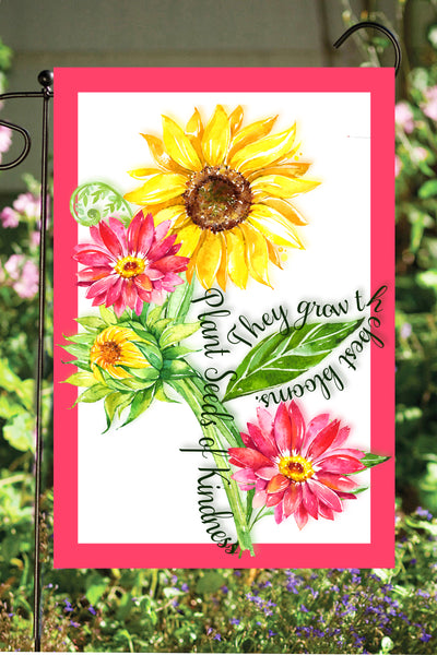 Plant Seeds of Kindness Garden Flag