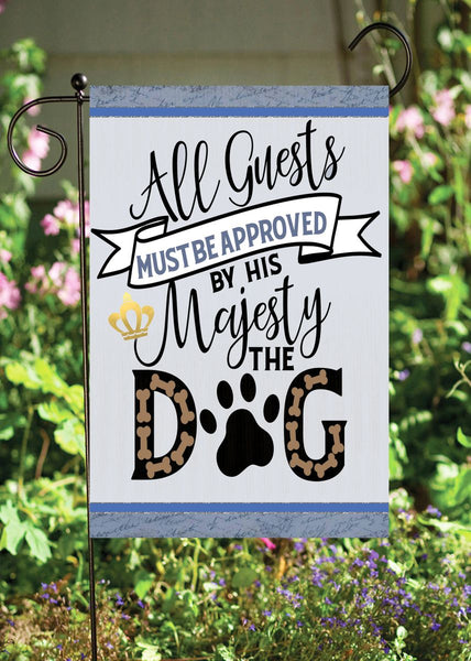 His Majesty, The Dog Garden Flag