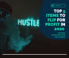 Top 5 Items To Flip For Profit In 2020