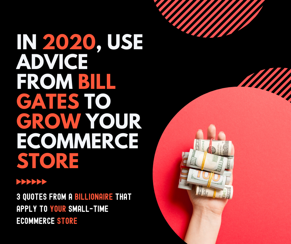 In 2020, Use Advice From Bill Gates To Grow Your Online Business