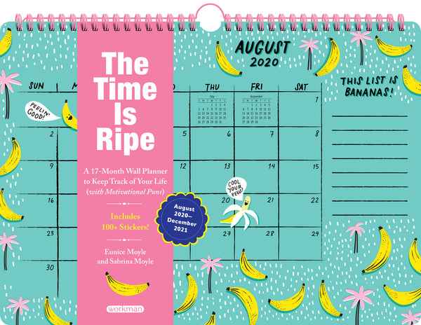 The Time Is Ripe Personal 17-Month Wall Calendar 2021
