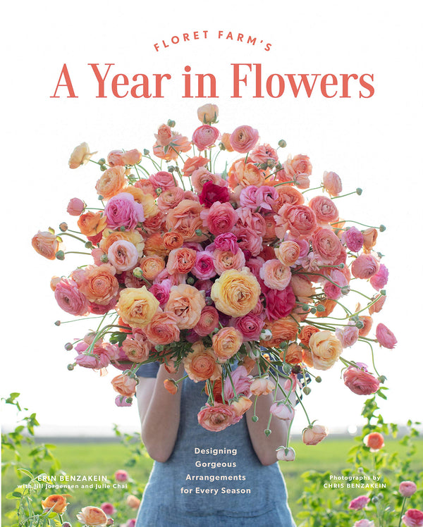 Floret Farm's A Year in Flowers: Designing Gorgeous Arrangements for Every Seaso?