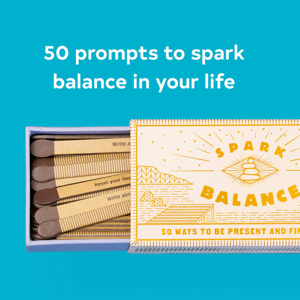 Spark Balance: 50 Ways to Be Present and Find Focus (Hostess Gift or Stocking Stuffer)
