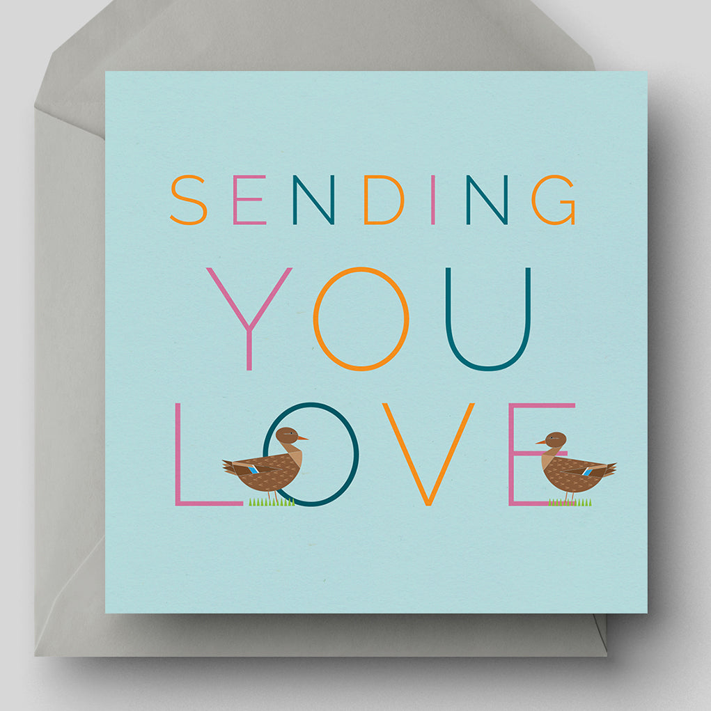 Sending You Love Greetings Card