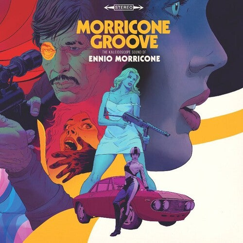 Morricone Groove: The Kaleidoscope Sound of Ennio Morricone 1964-1977 VINYL