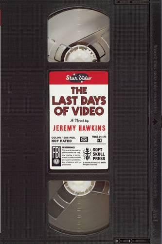 The Last Days of Video (Hawkins)