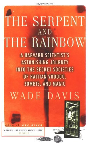 The Serpent and the Rainbow (Wade Davis)