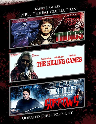 Berry J. Gillis Triple Feature (Things/Killing Games/Sorrows