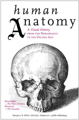 Human Anatomy: A Visual History