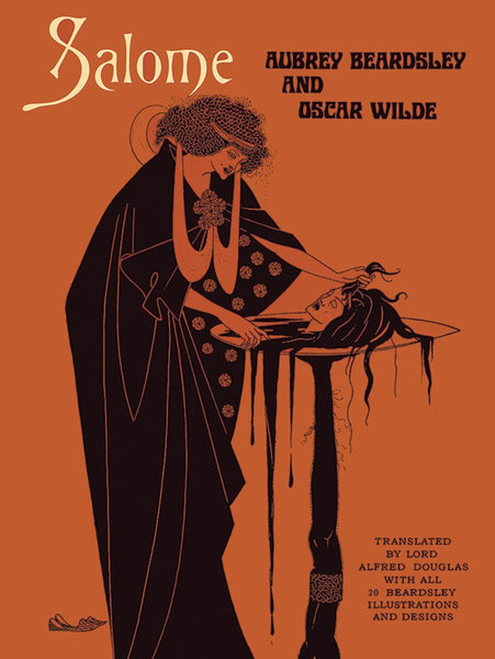 Salome by Oscar Wilde & Aubrey Beardsley