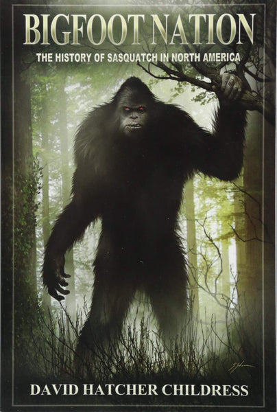 Bigfoot Nation: The History of Sasquatch in North America