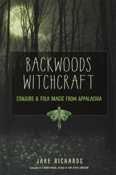 Backwoods Witchcraft